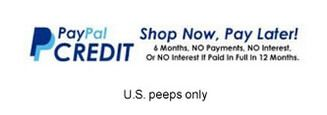 Pay with PayPal Credit, take up to 12 months to pay and get 0% interest